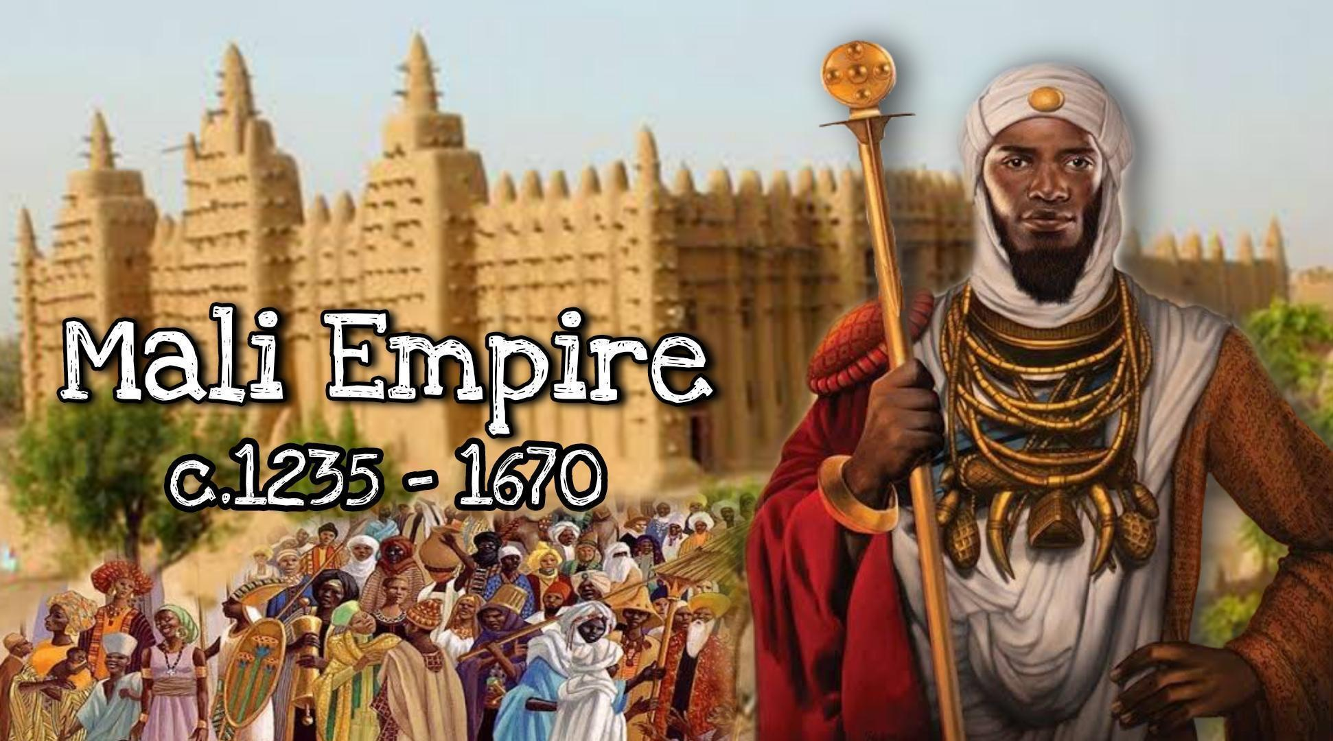 Mali Empire, one of the strongest African Empires